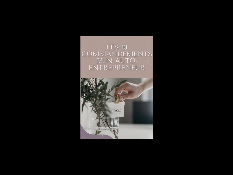 Les 10 commandements d'un auto-entrepreneur